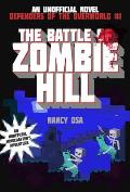 The Battle of Zombie Hill (Defenders of the Overworld #1)