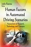 Human Factors in Automated Driving Scenarios: Assessment of Research, Technology, and Concepts