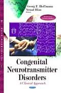 Congenital Neurotransmitter Disorders