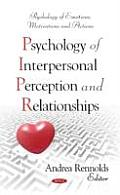 Psychology of Interpersonal Perception and Relationships