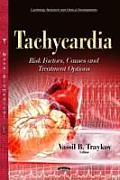 Tachycardia: Risk Factors, Causes & Treatment Options