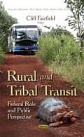 Rural & Tribal Transit: Federal Role & Public Perspective
