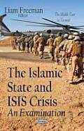 Islamic State & Isis Crisis: an Examination