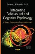 Integrating Behavioural and Cognitive Psychology: a Modern Categorization Theoretical Approach