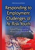 Responding To Employment Challenges of At-risk Youth: Federal Programs and an Advancement Framework