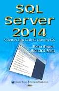 Sql Server: a Step By Step Guide To Learning SQL