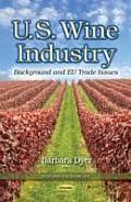 U.S. Wine Industry: Background and Eu Trade Issues