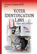 Voter Identification Laws: Issues and Analyses