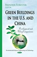Green Buildings in the U.S. and China: Development and Policy Comparisons