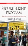 Secure Flight Program: Airline Passenger Screening Efforts