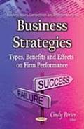 Business Strategies: Types, Benefits & Effects on Firm Performance