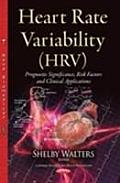 Heart Rate Variability (HRV): Prognostic Significance, Risk Factors and Clinical Applications