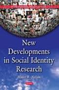 New Developments in Social Identity Research