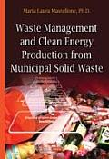 Waste Management and Clean Energy: Production From Municipal Solid Waste
