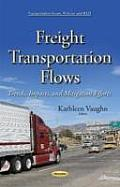 Freight Transportation Flows: Trends, Impacts, and Mitigation Efforts