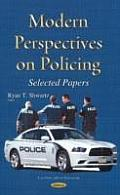Modern Perspectives on Policing