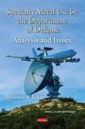 Specialty Metal Use By the Department of Defense: Analysis & Issues