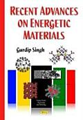 Recent Advances on Energetic Materials