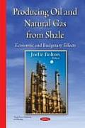 Producing Oil & Natural Gas From Shale: Economic & Budgetary Effects