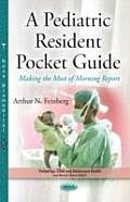 A Pediatric Resident Pocket Guide