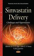 Simvastatin Delivery: Challenges & Opportunities