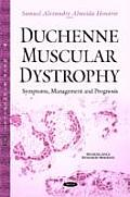 Duchenne Muscular Dystrophy: Symptoms, Management & Prognosis