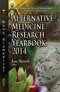 Alternative Medicine Research Yearbook 2014