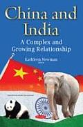 China & India: a Complex & Growing Relationship