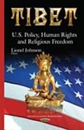 Tibet: U.S. Policy, Human Rights & Religious Freedom