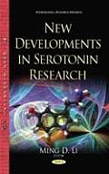 New Developments in Serotonin Research