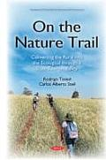 On the Nature Trail: Converting the Rural Into the Ecological Through a State Tourism Policy