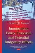 Immigration Policy Proposals Potential Budgetary Effects