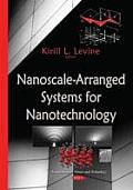 Nanoscale-arranged Systems for Nanotechnology