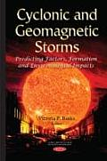 Cyclonic & Geomagnetic Storms
