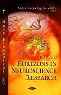 Horizons in Neuroscience Researchvolume 18