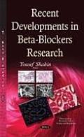 Recent Developments in Beta-blockers Research