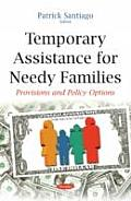 Temporary Assistance for Needy Families: Provisions and Policy Options