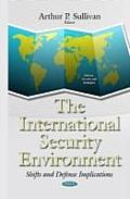 The International Security Environment