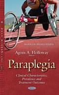 Paraplegia: Clinical Characteristics, Prevalence and Treatment Outcomes