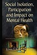 Social Isolation, Participation & Impact on Mental Health