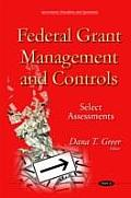 Federal Grant Management & Controls: Select Assessments
