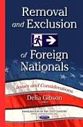 Removal & Exclusion of Foreign Nationals: Issues & Considerations