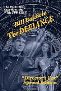 The Defiance: Director's Cut Edition (the Helmsman Saga Book 7)