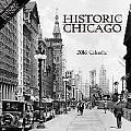 Historic Chicago 2016 Calendar