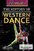 The History of Western Dance (Britannica Guide to the Visual and Performing Arts)