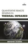 Quantitative Remote Sensing in Thermal Infrared
