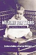 No Time for Tears: (The Story of Anna)
