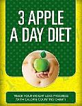 3 Apple a Day Diet: Track Your Weight Loss Progress (with Calorie Counting Chart)