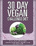 30 Day Vegan Challenge Diet: Track Your Diet Success (with Food Pyramid, Calorie Guide and BMI Chart)