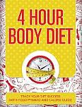 4 Hour Body Diet: Track Your Diet Success (with Food Pyramid and Calorie Guide)